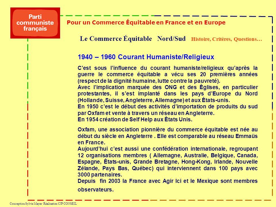 Le Commerce Équitable Nord/Sud Histoire, Critères, Questions… Pour un Commerce Équitable en France et en Europe Conception Sylvie Mayer Réalisation CJ