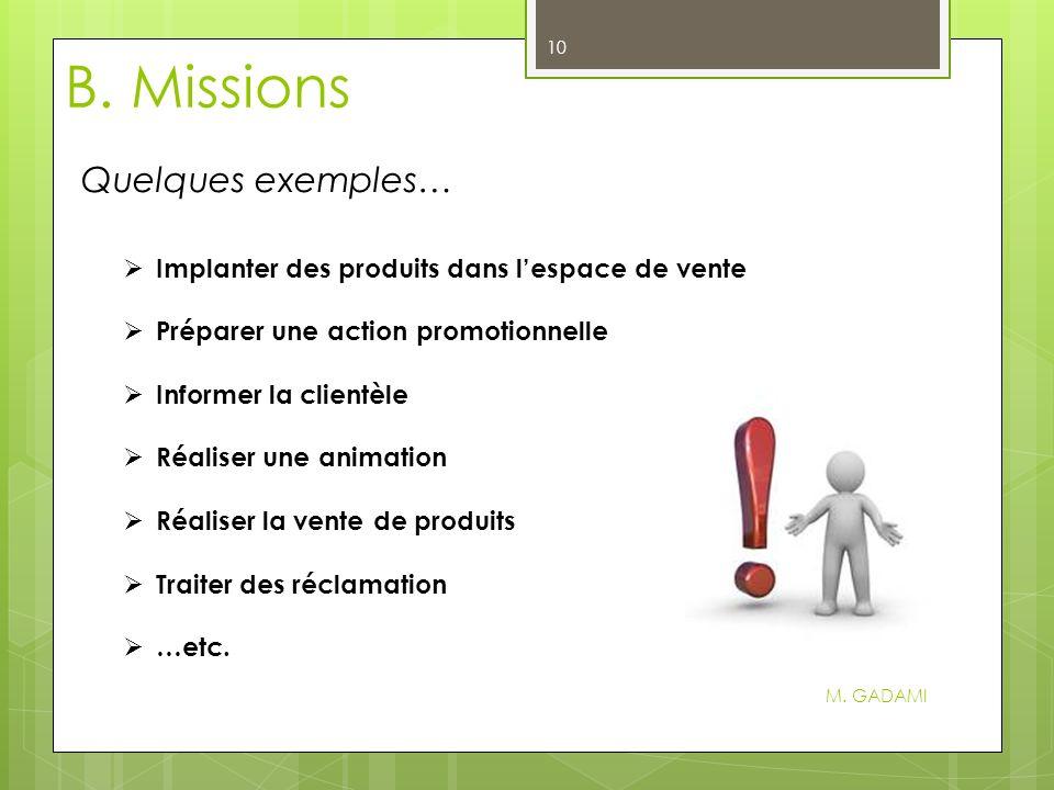 B.Missions M.