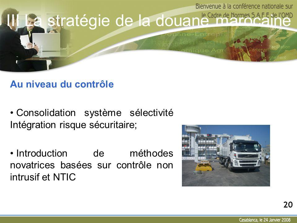 Au niveau du contrôle Consolidation système sélectivité Intégration risque sécuritaire; Introduction de méthodes novatrices basées sur contrôle non in
