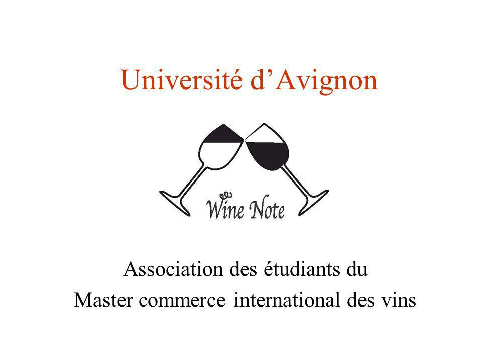 Université dAvignon Association des étudiants du Master commerce international des vins