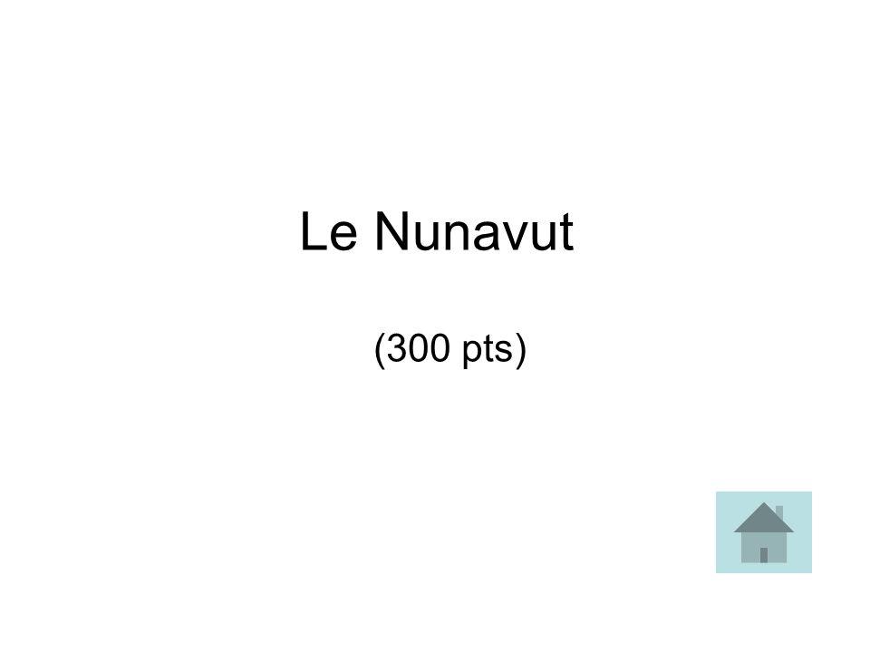 Le Nunavut (300 pts)