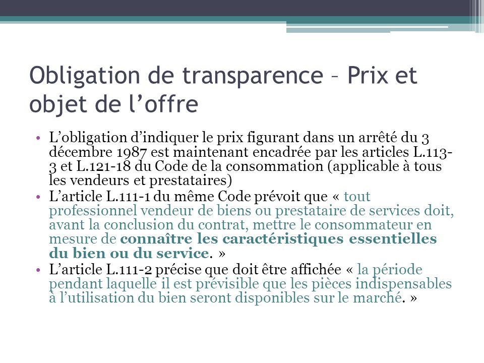 Obligation de transparence – Prix et objet de loffre Lobligation dindiquer le prix figurant dans un arrêté du 3 décembre 1987 est maintenant encadrée