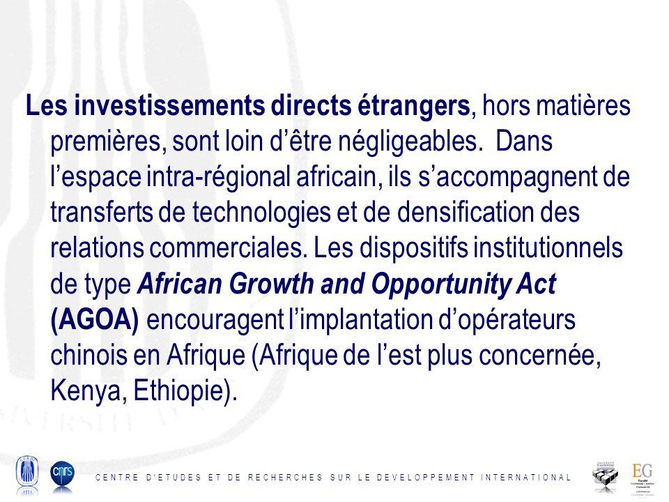 Les investissements directs étrangers, hors matières premières, sont loin dêtre négligeables.