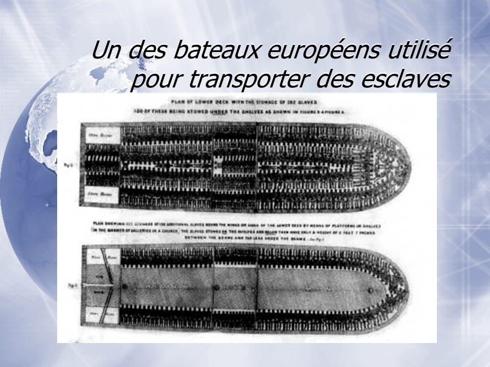 Un des bateaux européens utilisé pour transporter des esclaves