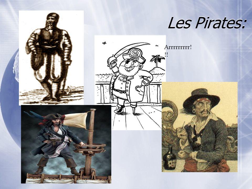 Les Pirates: Arrrrrrrrr! !!