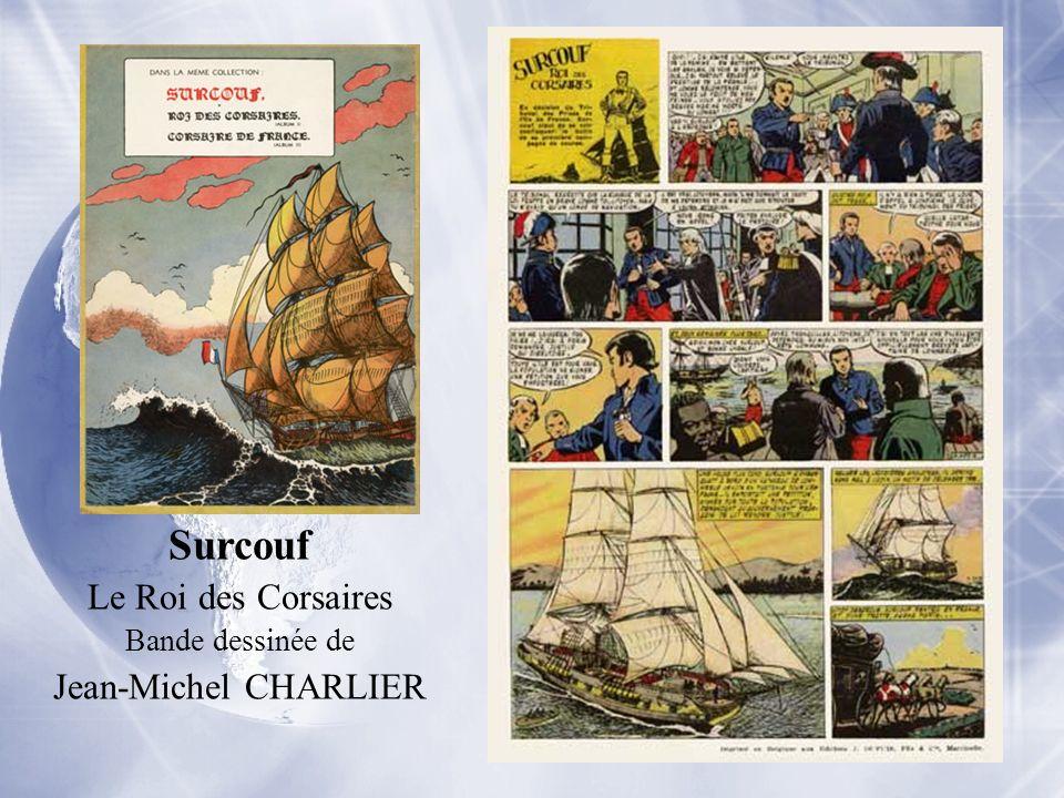 Surcouf Le Roi des Corsaires Bande dessinée de Jean-Michel CHARLIER