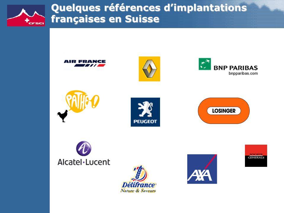 Quelques références dimplantations françaises en Suisse
