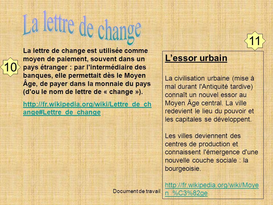 Document de travail 11 10 La lettre de change est utilisée comme moyen de paiement, souvent dans un pays étranger : par l'intermédiaire des banques, e