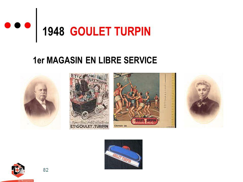 82 1948 GOULET TURPIN 1er MAGASIN EN LIBRE SERVICE