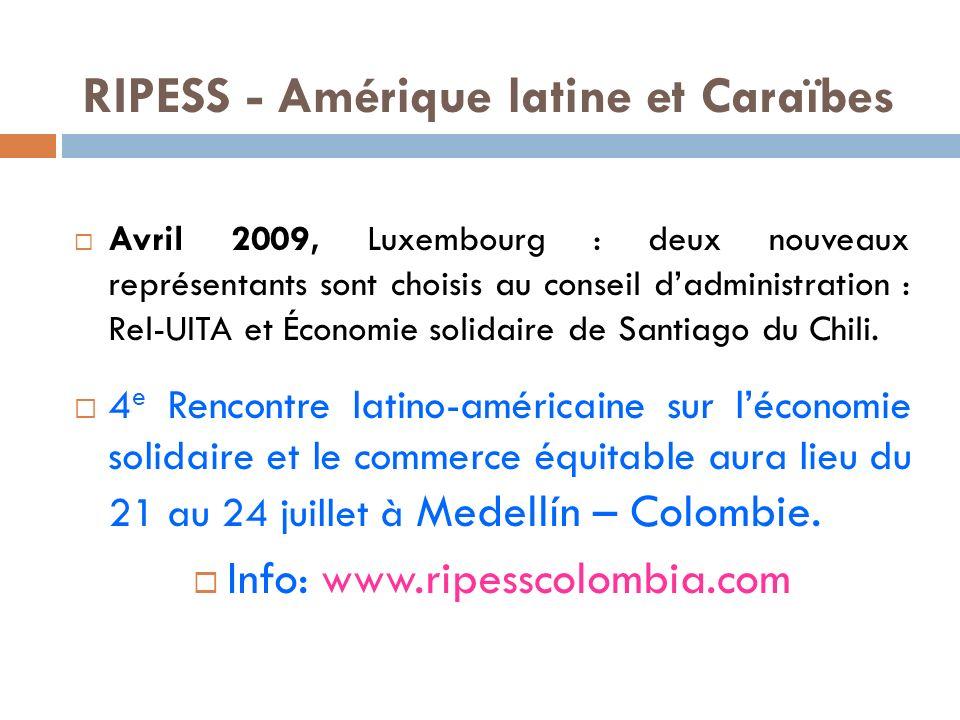 Avril 2009, Luxembourg : deux nouveaux représentants sont choisis au conseil dadministration : Rel-UITA et Économie solidaire de Santiago du Chili.