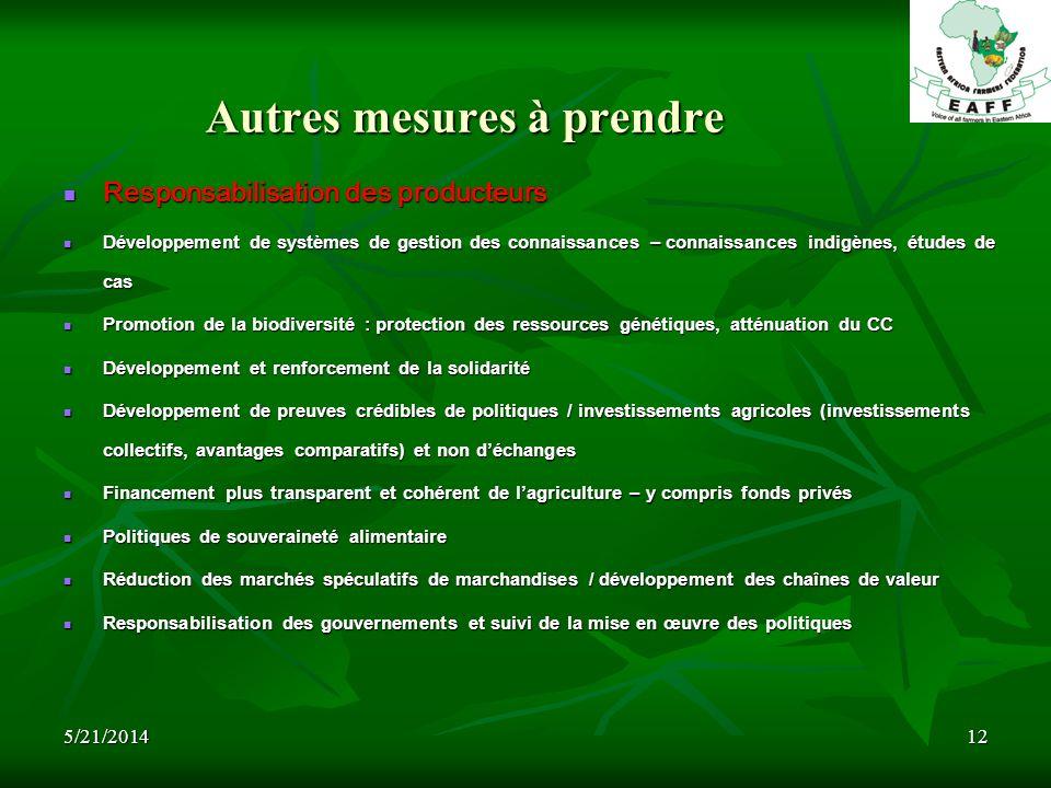 5/21/201412 Autres mesures à prendre Responsabilisation des producteurs Responsabilisation des producteurs Développement de systèmes de gestion des co