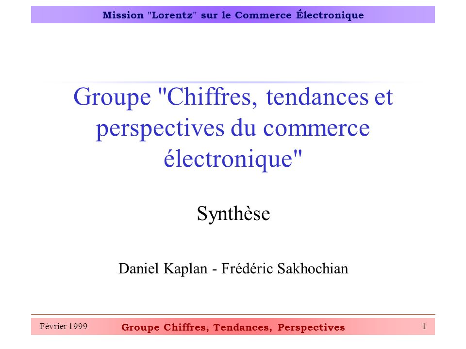 Groupe Chiffres, Tendances, Perspectives Mission Lorentz sur le Commerce Électronique Février 199912 Indicateurs du CE (3)