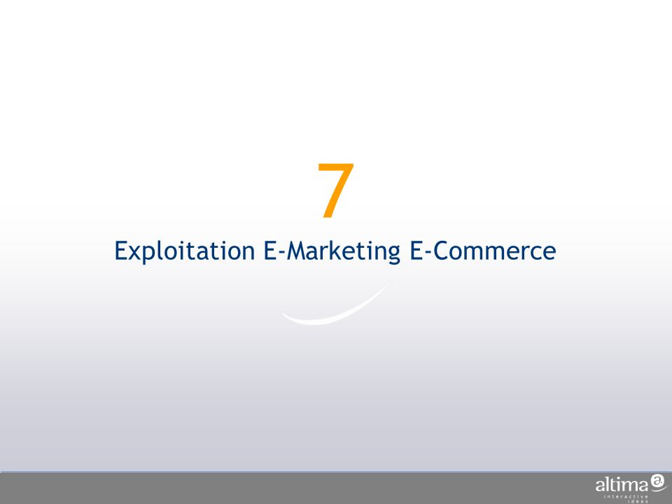 7 Exploitation E-Marketing E-Commerce