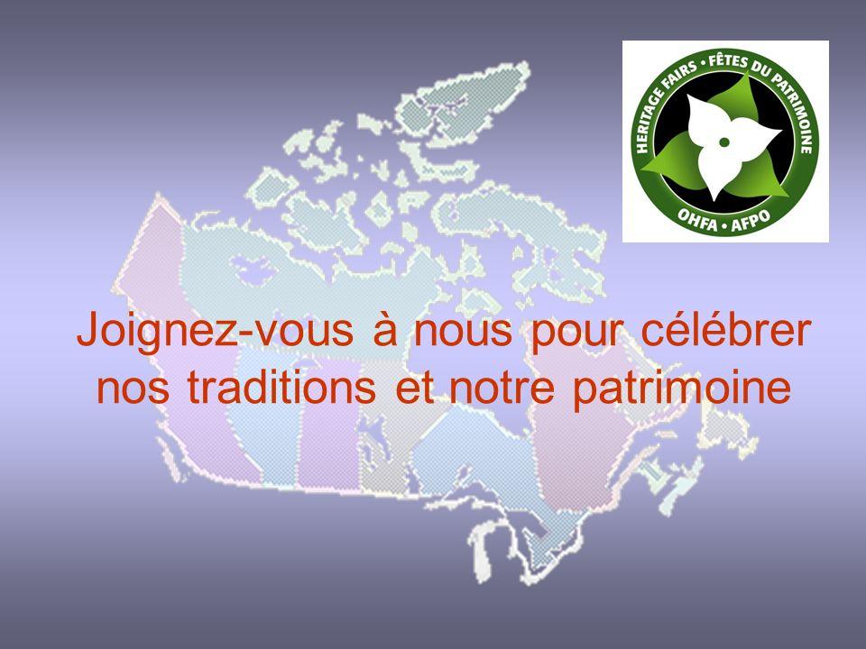 Joignez-vous à nous pour célébrer nos traditions et notre patrimoine