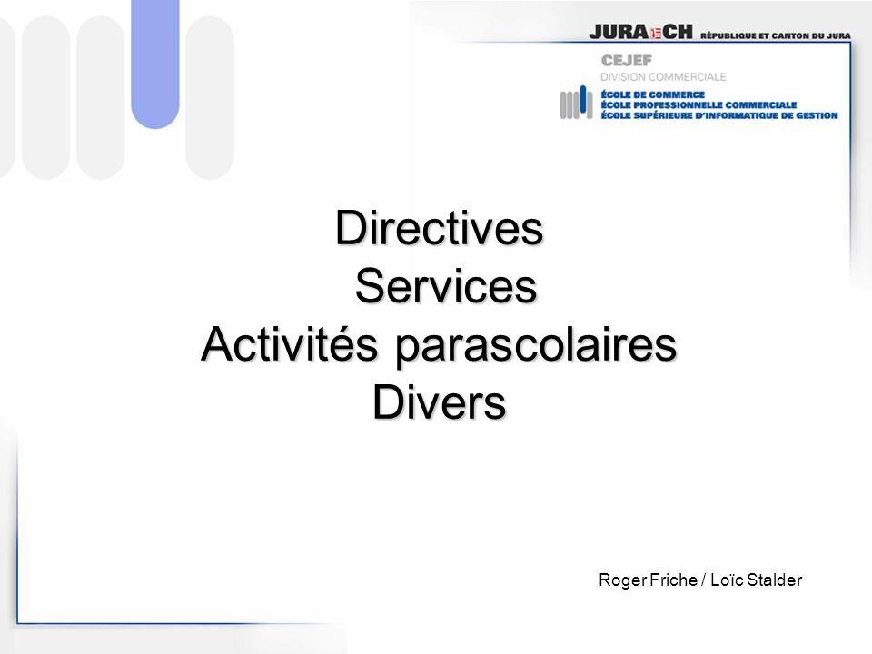 Directives Services Activités parascolaires Divers Roger Friche / Loïc Stalder