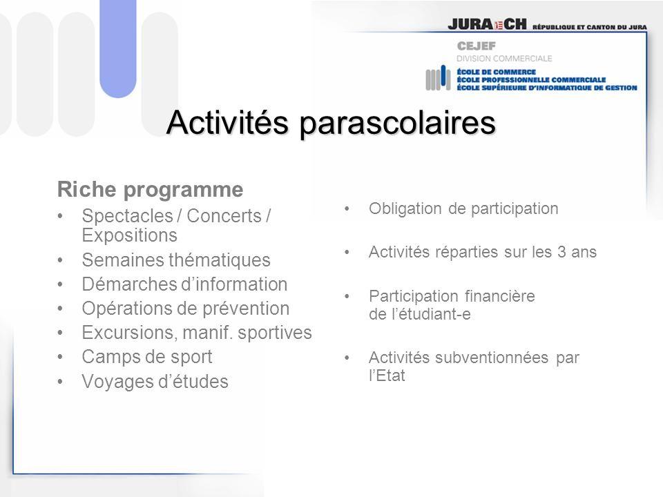Activités parascolaires Riche programme Spectacles / Concerts / Expositions Semaines thématiques Démarches dinformation Opérations de prévention Excur