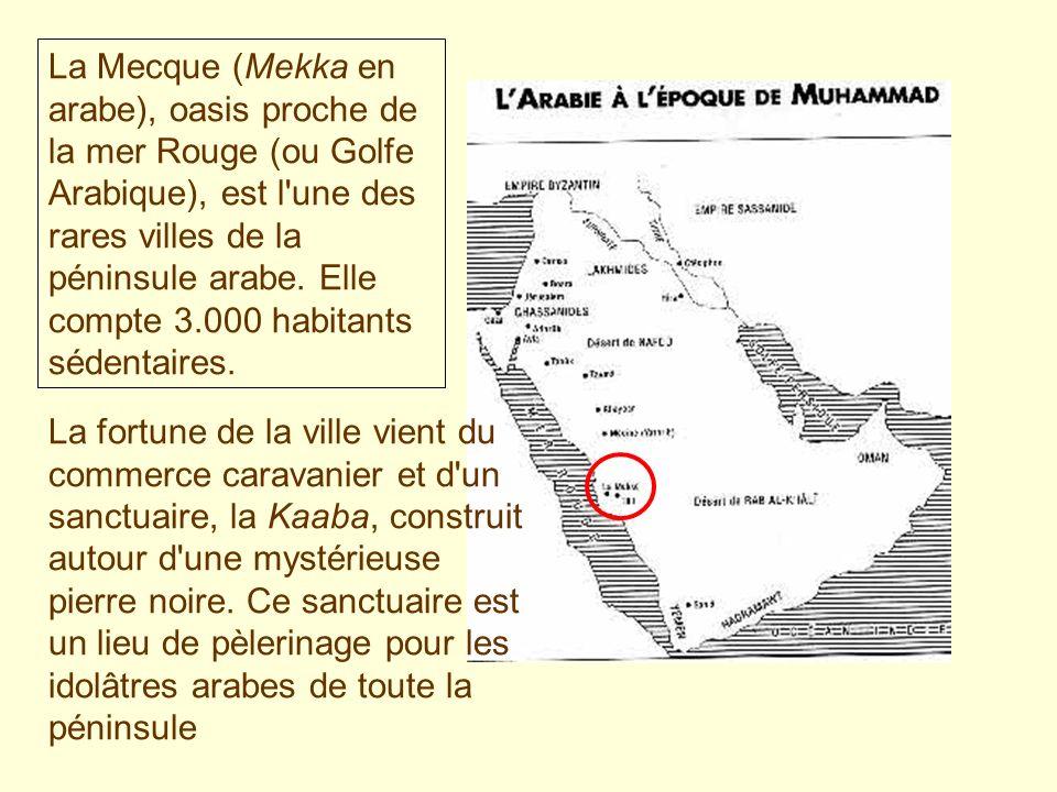 La Mecque (Mekka en arabe), oasis proche de la mer Rouge (ou Golfe Arabique), est l'une des rares villes de la péninsule arabe. Elle compte 3.000 habi