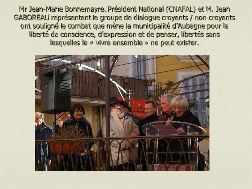 Mr Jean-Marie Bonnemayre.Président National (CNAFAL) et M.