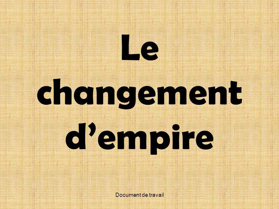 Document de travail Le changement dempire
