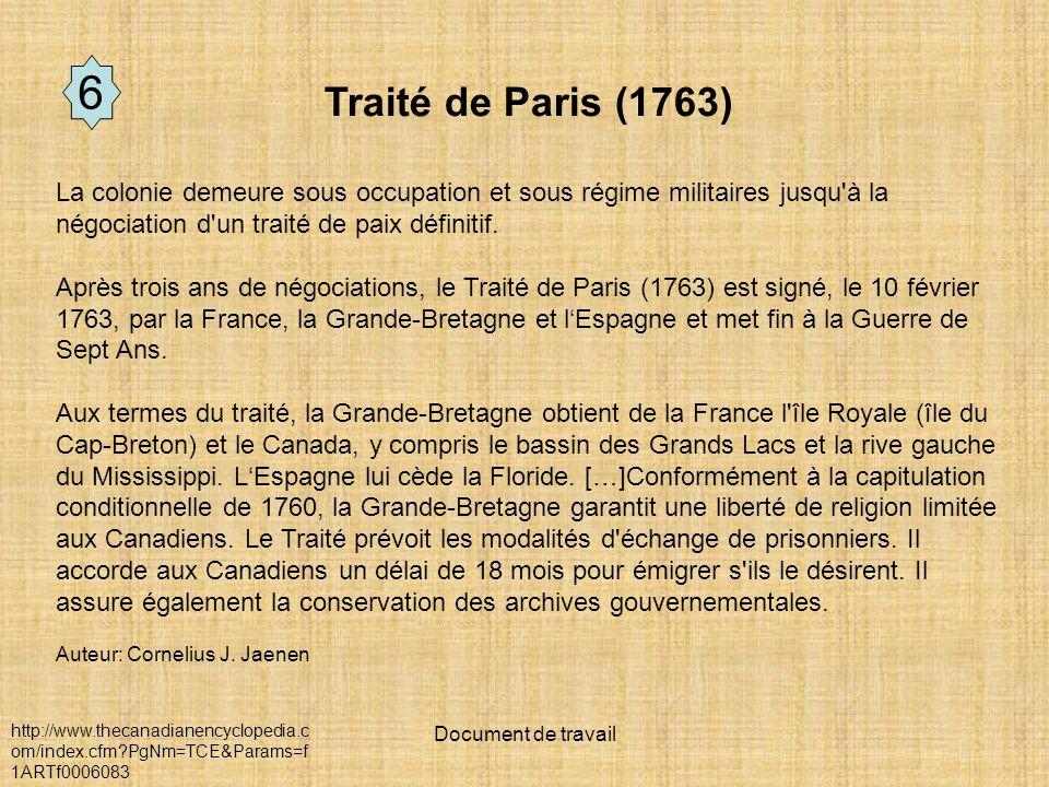 Document de travail La colonie demeure sous occupation et sous régime militaires jusqu à la négociation d un traité de paix définitif.