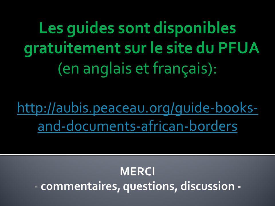 Les guides sont disponibles gratuitement sur le site du PFUA (en anglais et français): http://aubis.peaceau.org/guide-books- and-documents-african-bor