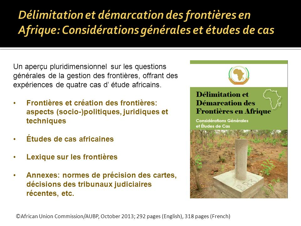 ©African Union Commission/AUBP, October 2013; 292 pages (English), 318 pages (French) Un aperçu pluridimensionnel sur les questions générales de la ge