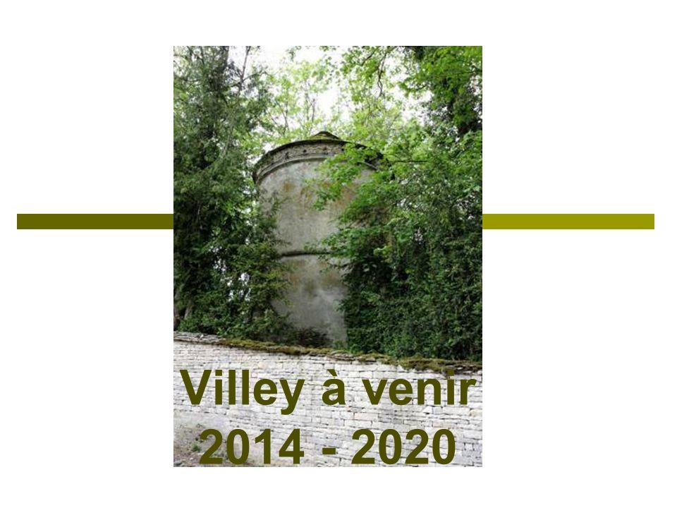 Villey à venir 2014 - 2020