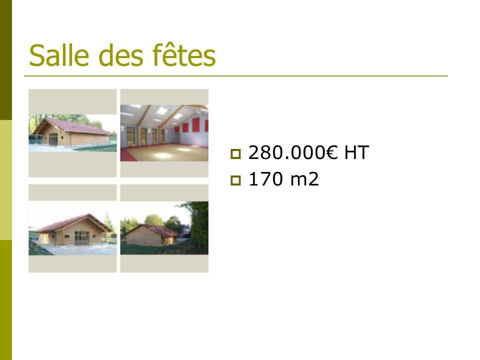 Salle des fêtes 280.000 HT 170 m2