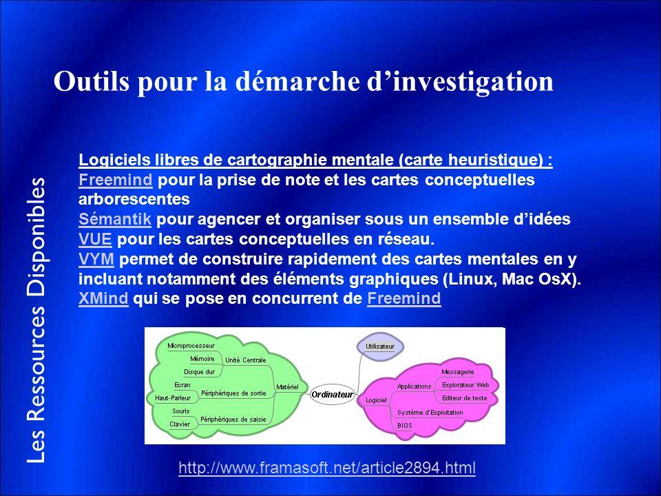 Les Ressources Disponibles Outils pour la démarche dinvestigation Logiciels libres de cartographie mentale (carte heuristique) : FreemindFreemind pour