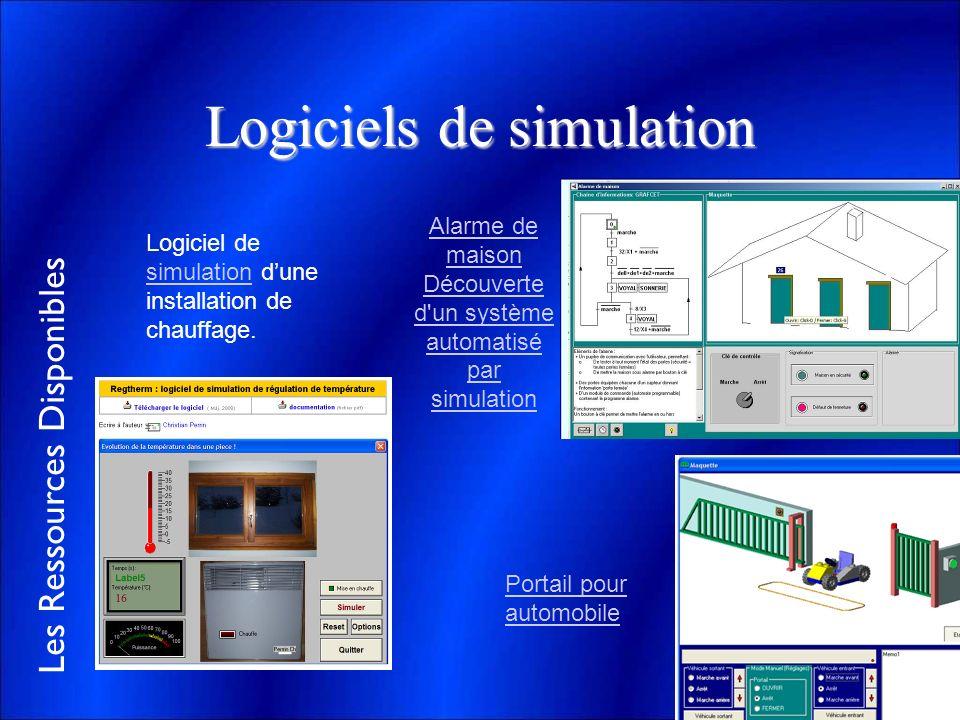 Les Ressources Disponibles Logiciels de simulation Logiciel de simulation dune installation de chauffage. simulation Alarme de maison Découverte d'un