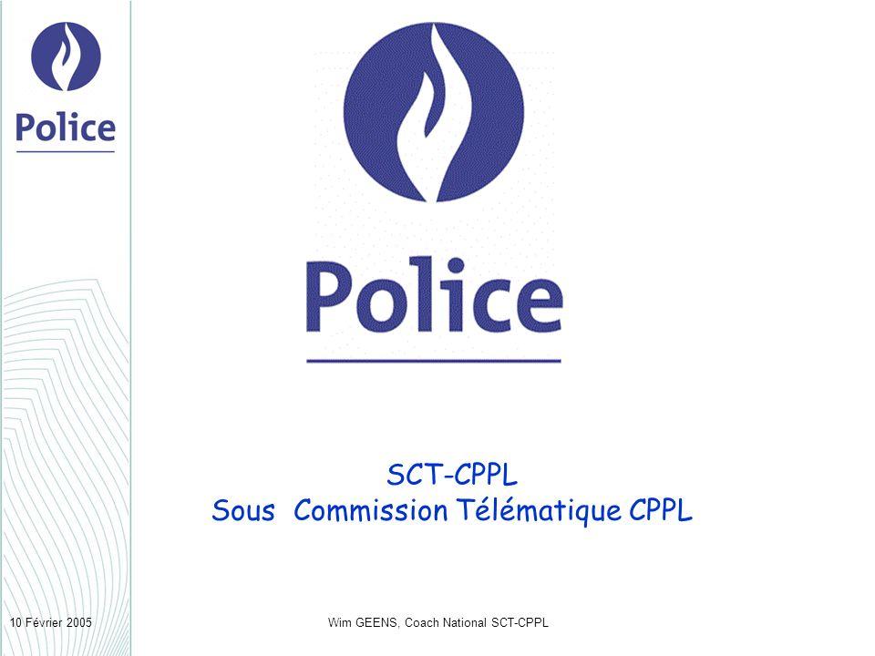 Wim GEENS, Coach National SCT-CPPL10 Février 2005 SCT-CPPL Sous Commission Télématique CPPL