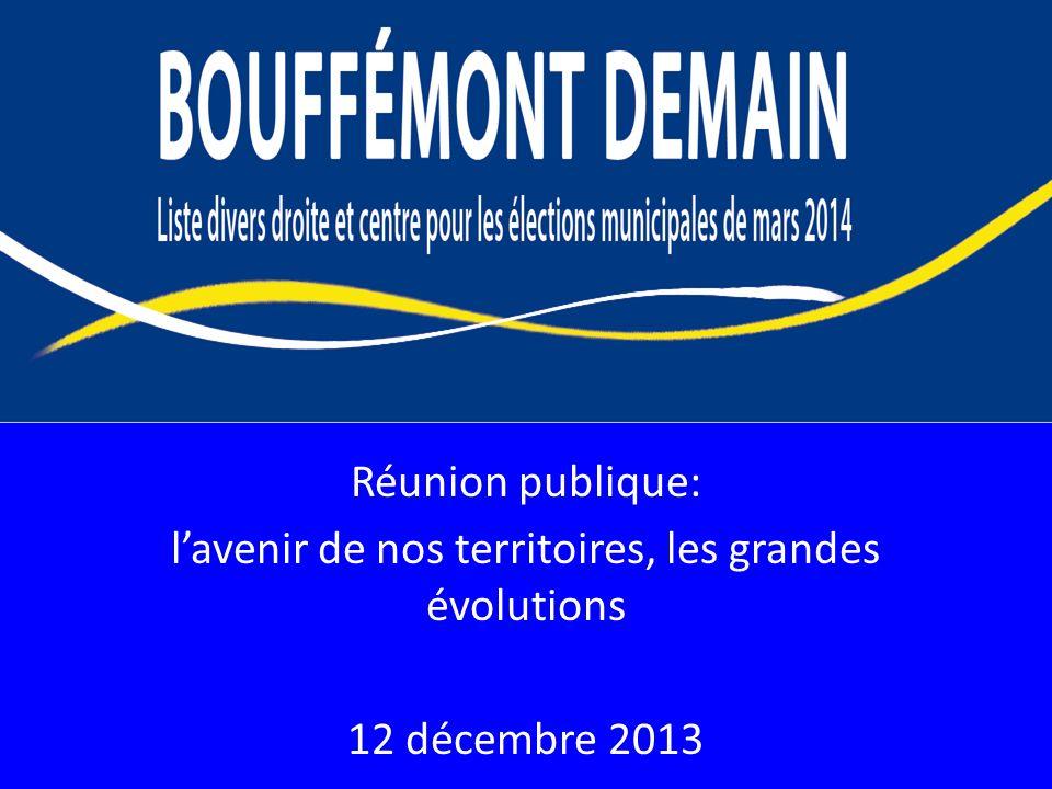 Réunion publique: lavenir de nos territoires, les grandes évolutions 12 décembre 2013