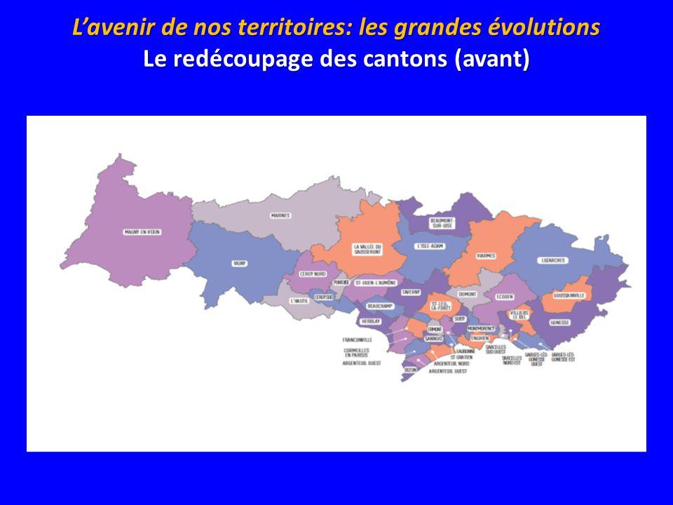 Lavenir de nos territoires: les grandes évolutions Le redécoupage des cantons (avant)