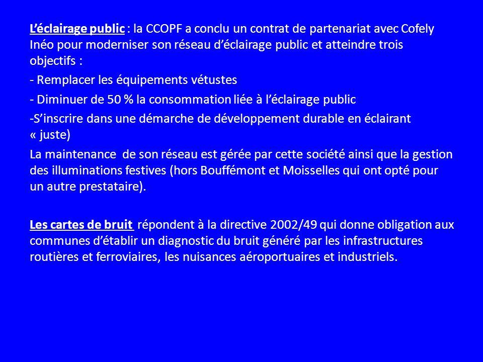 Léclairage public : la CCOPF a conclu un contrat de partenariat avec Cofely Inéo pour moderniser son réseau déclairage public et atteindre trois objec
