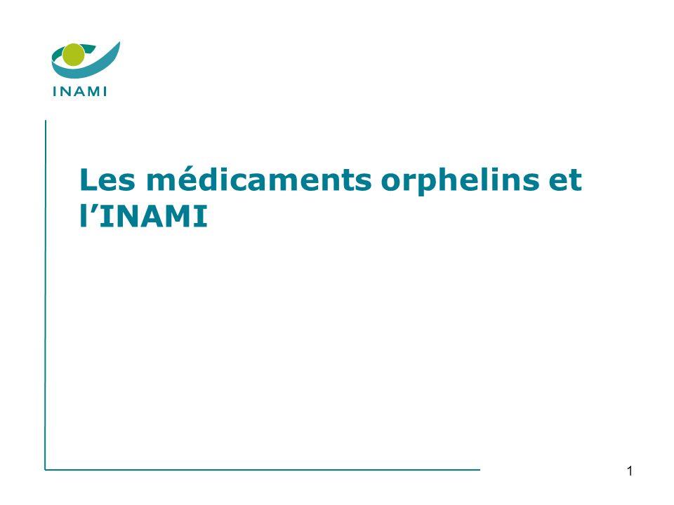 1 Les médicaments orphelins et lINAMI