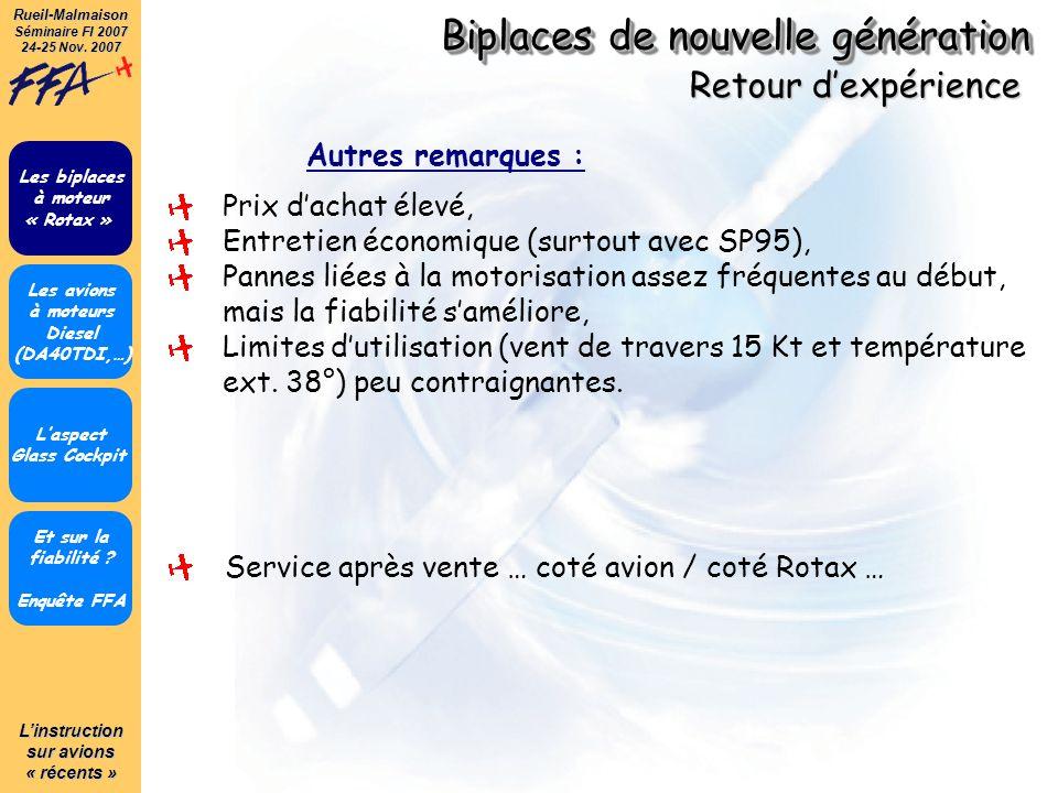 Linstruction sur avions « récents » Rueil-Malmaison Séminaire FI 2007 24-25 Nov. 2007 Biplaces de nouvelle génération Et sur la fiabilité ? Enquête FF