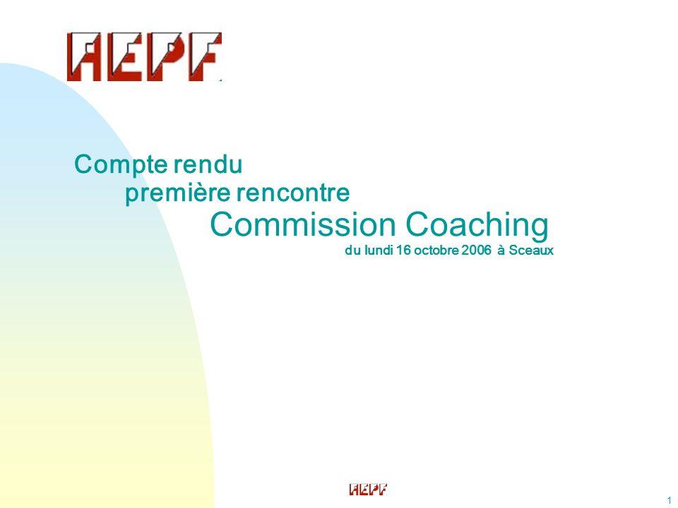 2 n Etude qualitative sur le coaching en entreprise n Genèse de la commission coaching AEPF n Elaboration collective du contenu & processus de la commission coaching n Cocktail de bienvenue Agenda