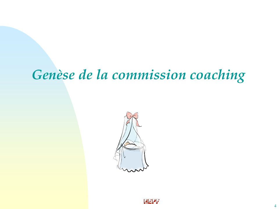 4 Genèse de la commission coaching