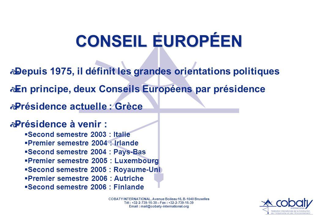 COBATY INTERNATIONAL, Avenue Boileau 16, B-1040 Bruxelles Tél : +32-2-739-15-30 – Fax : +32-2-739-15-39 Email : mail@cobaty-international.org LECONSEIL DES MINISTRES