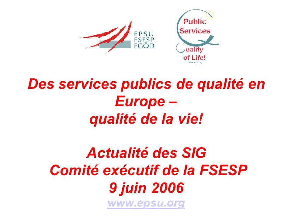 Des services publics de qualité en Europe – qualité de la vie.