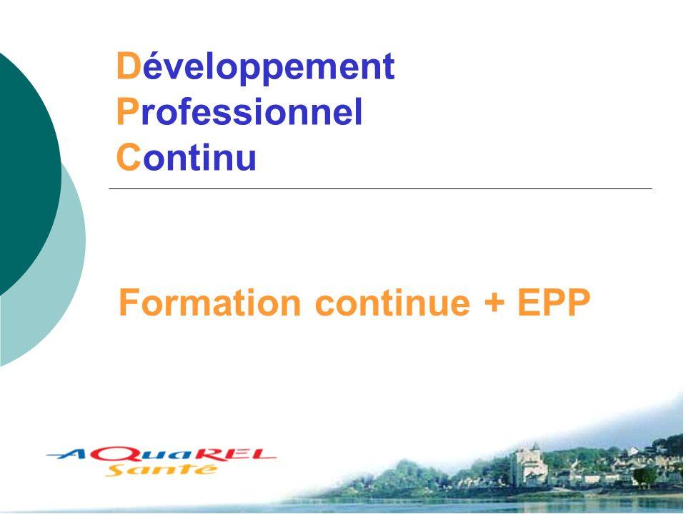 Développement Professionnel Continu Dr M.C. MOLL Formation continue + EPP