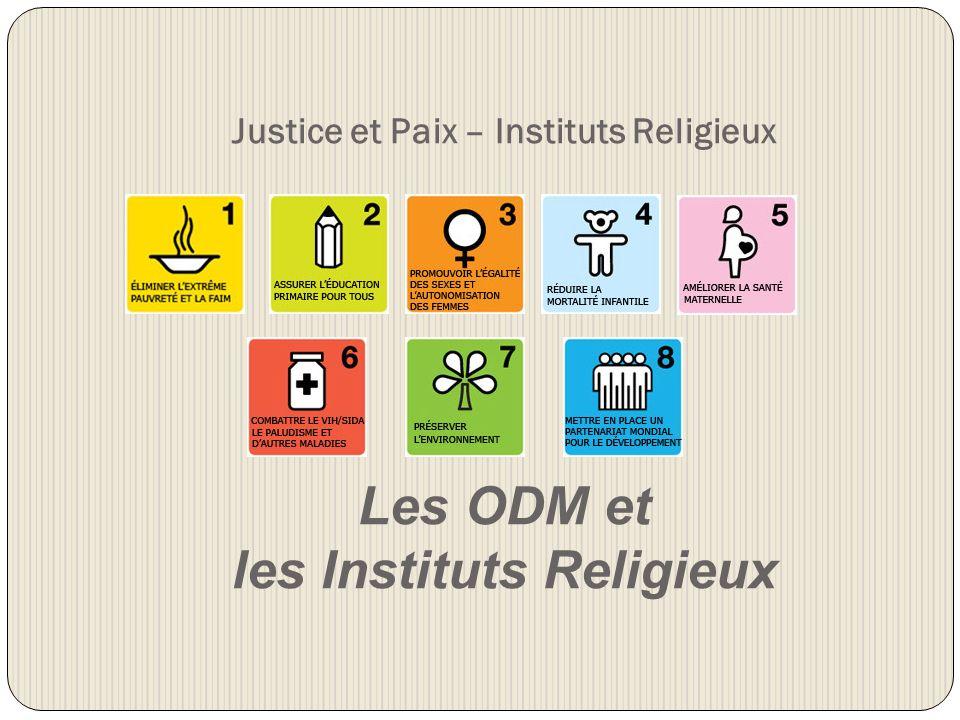 Justice et Paix – Instituts Religieux Les ODM et les Instituts Religieux