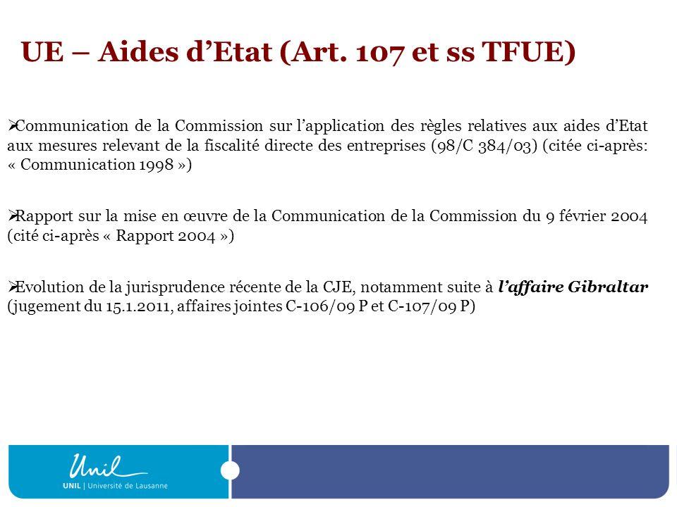 UE – Aides dEtat (Art. 107 et ss TFUE) Communication de la Commission sur lapplication des règles relatives aux aides dEtat aux mesures relevant de la