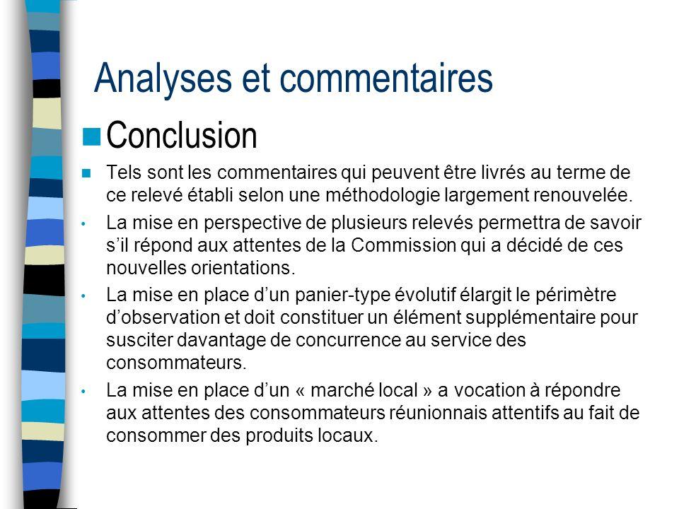 Analyses et commentaires Conclusion Tels sont les commentaires qui peuvent être livrés au terme de ce relevé établi selon une méthodologie largement renouvelée.