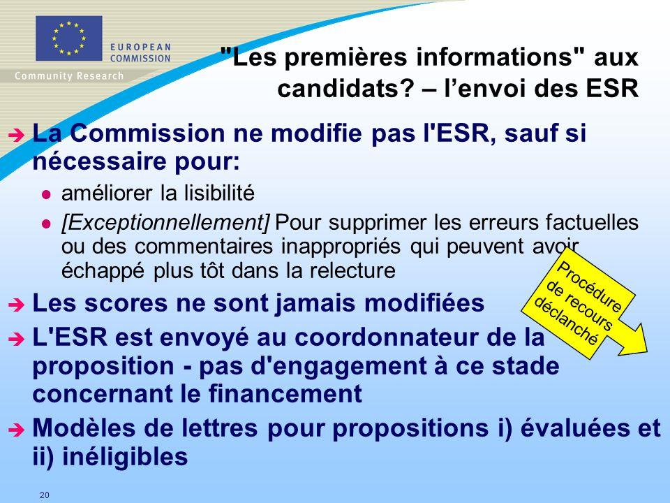 20 è La Commission ne modifie pas l'ESR, sauf si nécessaire pour: l améliorer la lisibilité l [Exceptionnellement] Pour supprimer les erreurs factuell