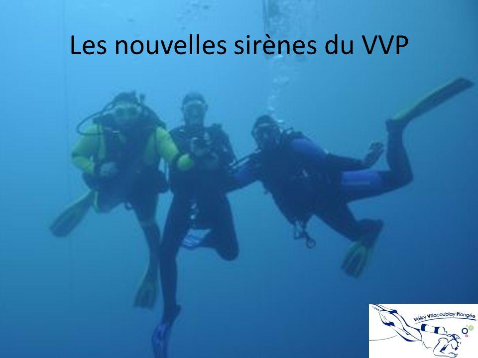 Les nouvelles sirènes du VVP