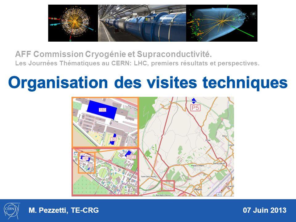 M. Pezzetti, TE-CRG 07 Juin 2013 AFF Commission Cryogénie et Supraconductivité.