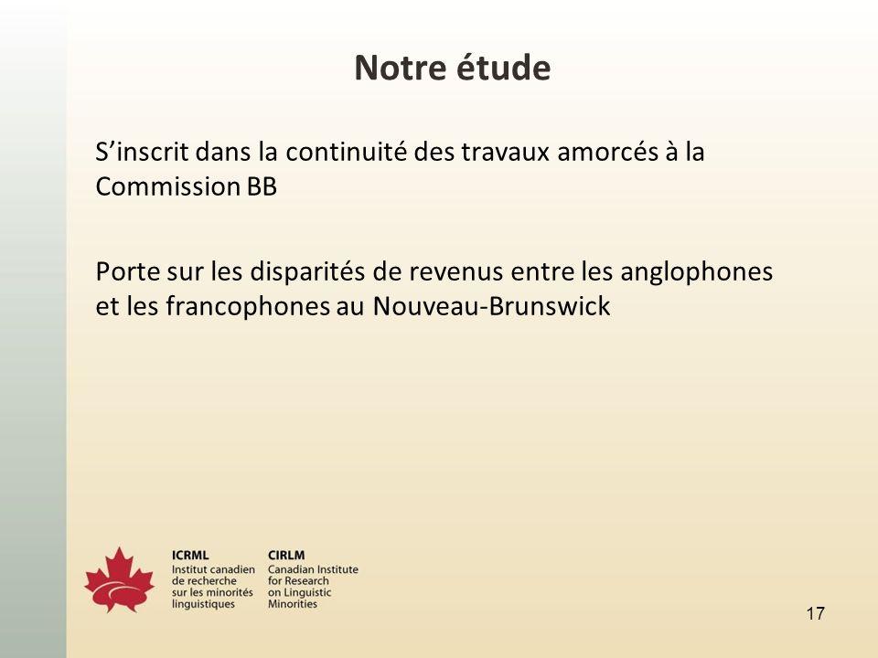 Notre étude Sinscrit dans la continuité des travaux amorcés à la Commission BB Porte sur les disparités de revenus entre les anglophones et les franco