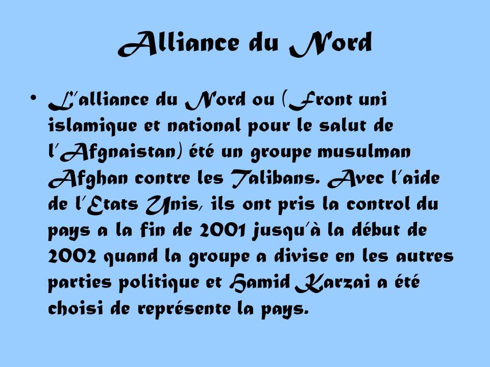 Lalliance du Nord ou (Front uni islamique et national pour le salut de lAfgnaistan) été un groupe musulman Afghan contre les Talibans.