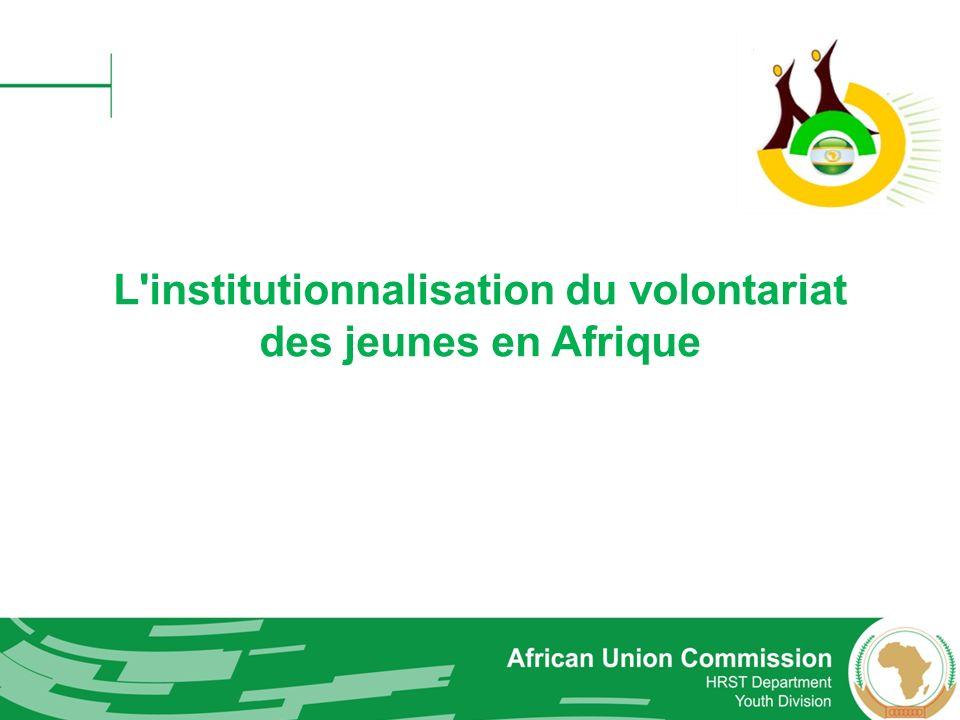 L'institutionnalisation du volontariat des jeunes en Afrique